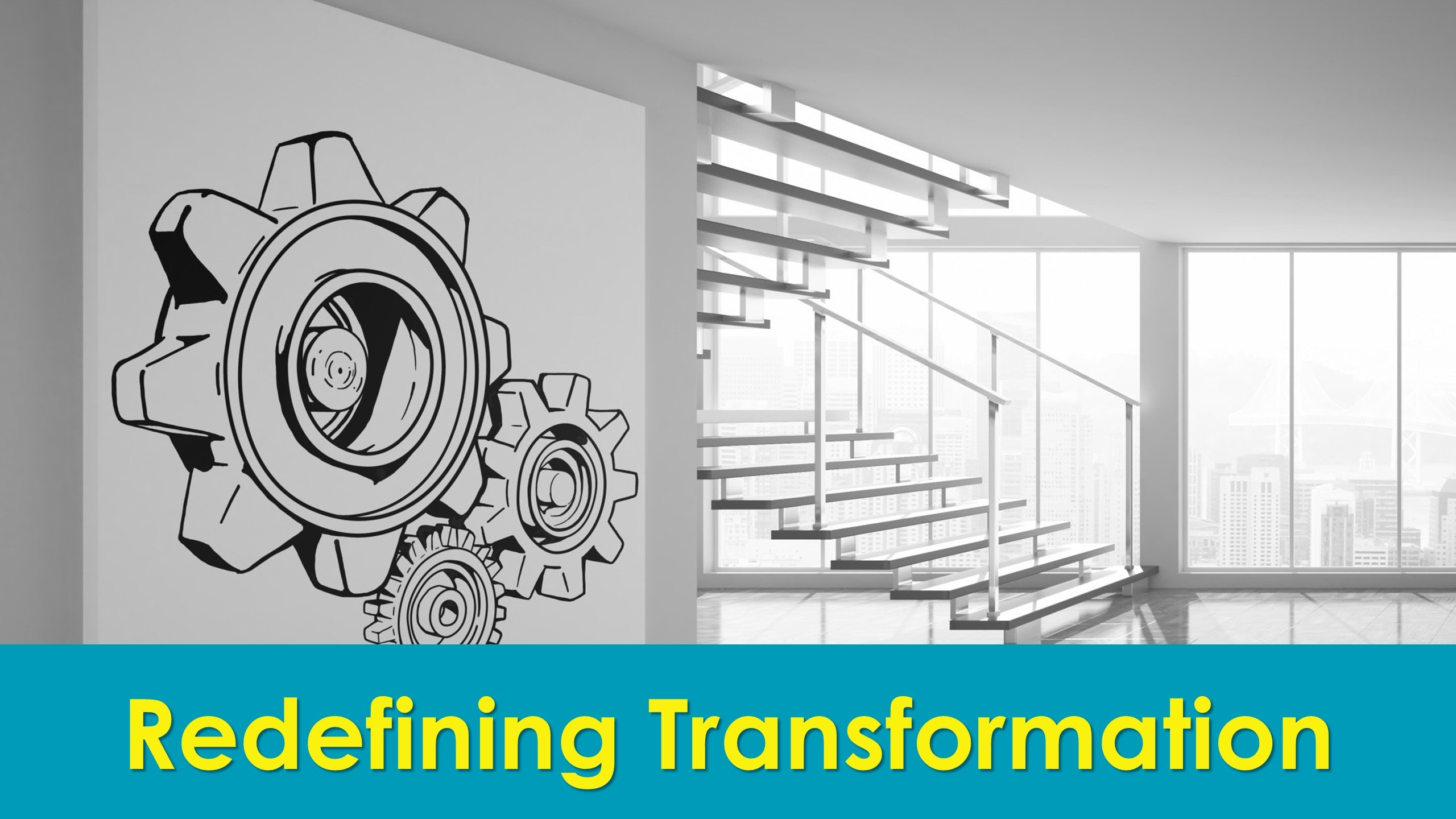 Redefining Transformation Slide 1