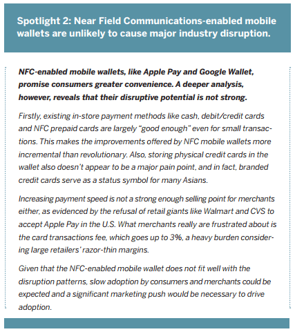 Spotlight 2: Near Field Communications-enabled mobile wallets are unlikely to cause major industry disruption.